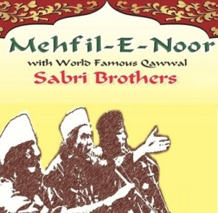 Mehfil - E - Noor with Sabri Brothers