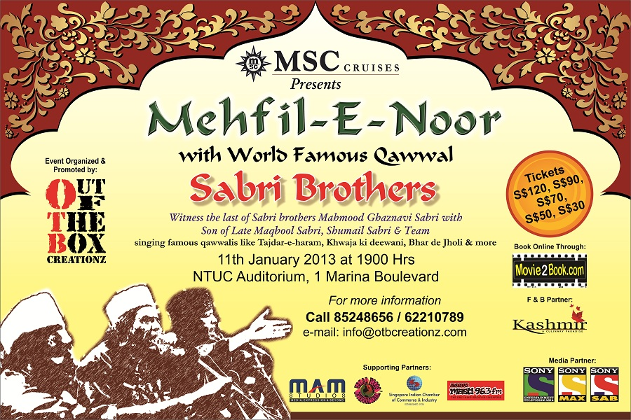 mehfil e noor by sabri brothers live in Singapore on 11 Jan 2013